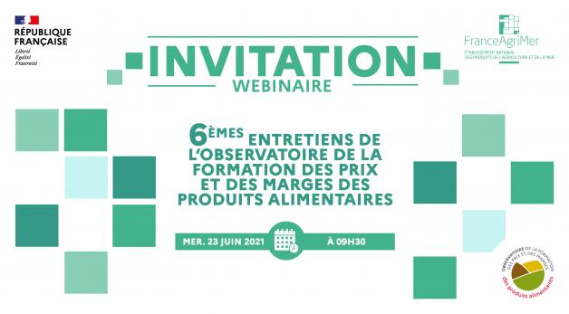 Invitation au webinaire de l'Observatoire de la formation des prixet des marges des produits alimentaires